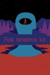 Nonton Online Post Tenebras Lux (2012) Sub Indo