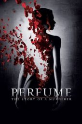 Nonton Online Perfume: The Story of a Murderer (2006) Sub Indo