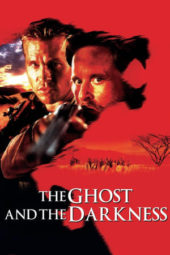 Nonton Online The Ghost and the Darkness (1996) Sub Indo