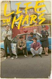 Nonton Online Life on Mars (2018) Sub Indo