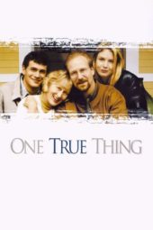 Nonton Online One True Thing (1998) Sub Indo