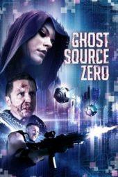 Nonton Online Ghost Source Zero (2018) Sub Indo