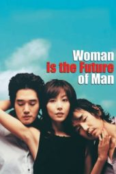 Nonton Online Woman Is the Future of Man (2004) Sub Indo