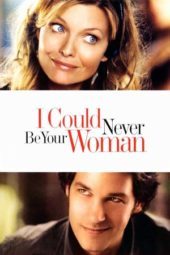 Nonton Online I Could Never Be Your Woman (2007) Sub Indo