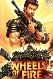 Nonton Online Wheels of Fire (1985) Sub Indo