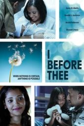 Nonton Online I Before Thee (2018) Sub Indo