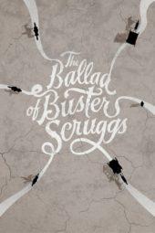 Nonton Online The Ballad of Buster Scruggs (2018) Sub Indo