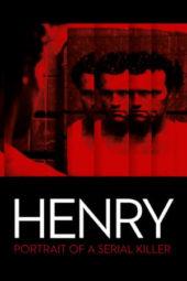 Nonton Online Henry: Portrait of a Serial Killer (1986) Sub Indo