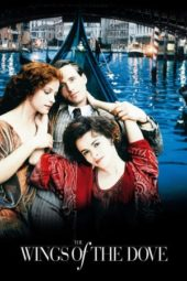 Nonton Online The Wings of the Dove (1997) Sub Indo