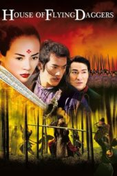 Nonton Online House of Flying Daggers (2004) Sub Indo