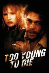 Nonton Online Too Young to Die? (1990) Sub Indo