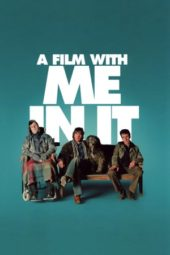 Nonton Online A Film with Me in It (2008) Sub Indo