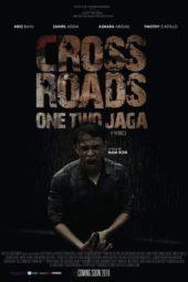 Nonton Online Crossroads: One Two Jaga (2018) Sub Indo