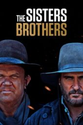Nonton Online The Sisters Brothers (2018) Sub Indo