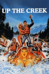 Nonton Online Up the Creek (1984) Sub Indo