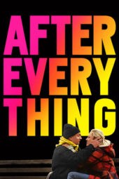 Nonton Online After Everything (2018) Sub Indo