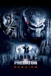 Nonton Online Aliens vs. Predator: Requiem (2007) Sub Indo