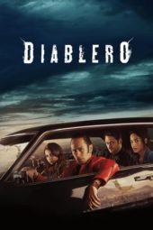 Nonton Online Diablero (2018) Sub Indo