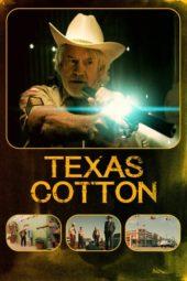Nonton Online Texas Cotton (2018) Sub Indo
