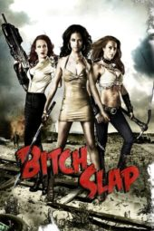 Nonton Online Bitch Slap (2009) Sub Indo