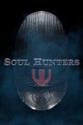 Nonton Online Soul Hunters (2019) Sub Indo
