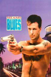 Nonton Online Miami Blues (1990) Sub Indo