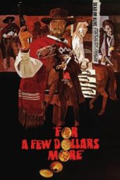 Nonton Online For a Few Dollars More (1965) Sub Indo