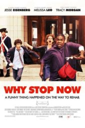 Nonton Online Why Stop Now (2012) Sub Indo