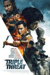 Nonton Online Triple Threat (2018) Sub Indo
