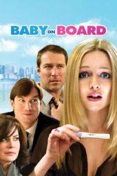 Nonton Online Baby On Board (2009) Sub Indo
