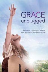 Nonton Online Grace Unplugged (2013) Sub Indo