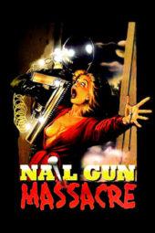Nonton Online Nail Gun Massacre (1985) Sub Indo