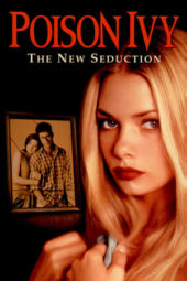 Nonton Online Poison Ivy 3: The New Seduction (1997) Sub Indo