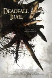 Nonton Online Deadfall Trail (2009) Sub Indo