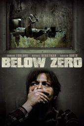 Nonton Online Below Zero (2011) Sub Indo