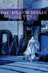 Nonton Online The Million Dollar Hotel (2000) Sub Indo
