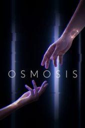 Nonton Online Osmosis (2019) Sub Indo
