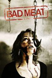 Nonton Online Bad Meat (2013) Sub Indo