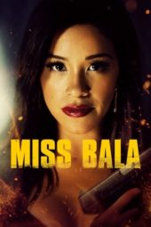 Nonton Online Miss Bala (2019) Sub Indo