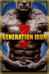 Nonton Online Generation Iron 3 (2019) Sub Indo