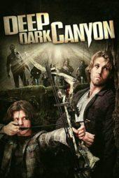 Nonton Online Deep Dark Canyon (2013) Sub Indo