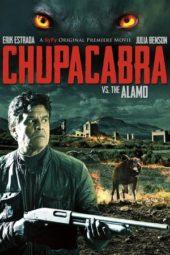 Nonton Online Chupacabra vs. the Alamo (2013) Sub Indo