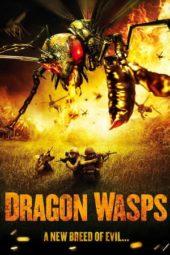 Nonton Online Dragon Wasps (2012) Sub Indo