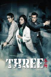 Nonton Online Three (2016) Sub Indo