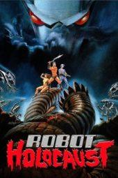 Nonton Online Robot Holocaust (1986) Sub Indo