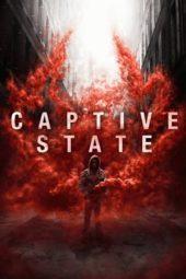 Nonton Online Captive State (2019) Sub Indo