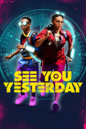 Nonton Online See You Yesterday (2019) Sub Indo