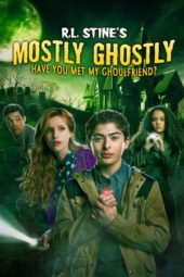 Nonton Online Mostly Ghostly: Have You Met My Ghoulfriend? (2014) Sub Indo