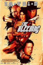 Nonton Online The Bleeding (2009) Sub Indo