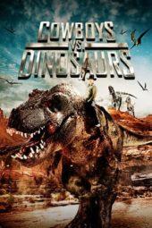 Nonton Online Cowboys vs Dinosaurs (2015) Sub Indo
